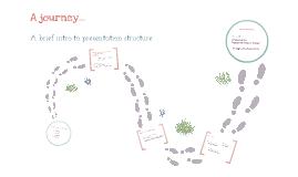 A presentation is like a journey