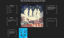 How To Get Young People To Vote?