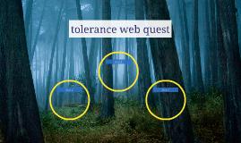 tolerance web quest