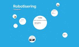Robotisering van de arbeidsmarkt