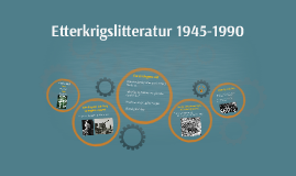 Copy of Etterkrigslitteratur 1945-1990
