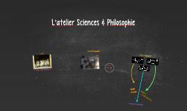 L'atelier Sciences & Philosophie