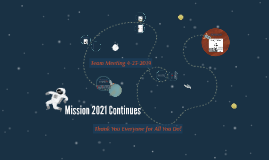 Support Team Meeting - Mission 2021 Continues - 04-23-2019