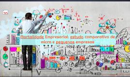 Mortalidade das micro e pequenas empresas