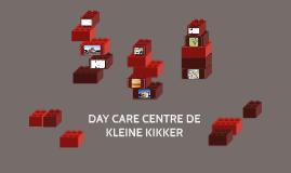 DAY CARE CENTRE DE KLEINE KIKKER