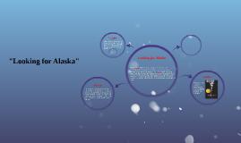 """""""Looking for Alaska"""""""