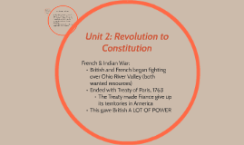 Unit 2: Revolution to Constitution