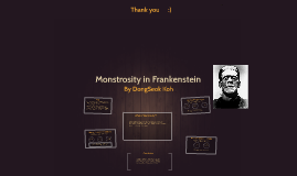 monstrosity in frankenstein by super mario on prezi