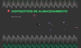 DISPOSITIVOS DE ALMACENA