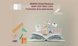 Copy of NORMA Oficial Mexicana NOM-009-SSA2-2013, Promoción de la sa
