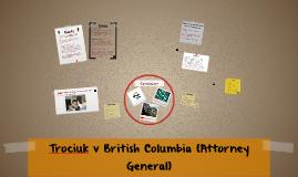 Trociuk v. british columbia