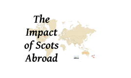 The Impact of Scots Abroad