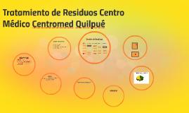 Tratamiento de Residuos Centromed Quilpué