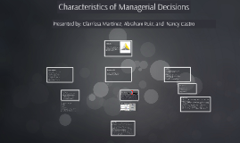 Copy of Copy of Copy of Copy of Characteristics of Managerial Decisions