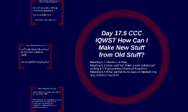 Day 17.5 CCC IQWST How Can I Make New Stuff from Old Stuff? I Can #8 Assessment: Density as a Property of a Substance