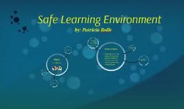 Safe Learning Environment