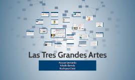 Las Tres Grandes Artes