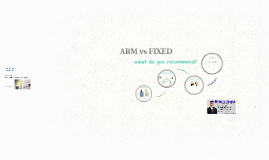 ARM v FIXED - Hewins Financial