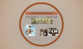 The Restoration Period