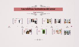 Las Adelitas: Soldaderas del amor