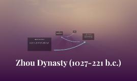 Copy of Zhou Dynasty (1027-221 b.c.)
