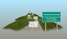 """PROCRASTINATION"""
