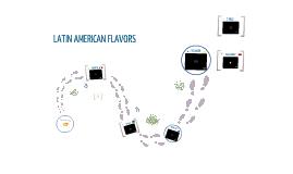 Latin American flavors