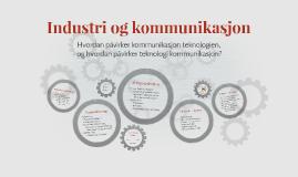 Industri og kommunikasjon