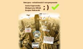 Copy of Benzyna właściwości i otrzymywanie