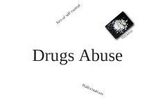 Drugs Abuse