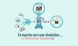En marche vers la révolution