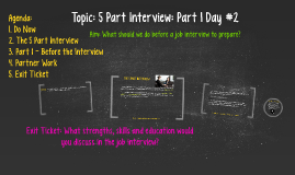 Copy of Topic: 5 Part Interview: Part I