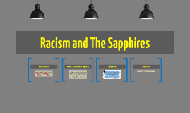 Copy of Racism and The Sapphires