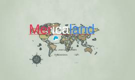 Mericaland