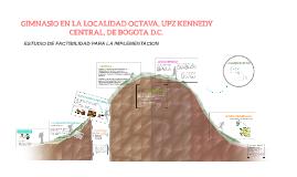 Copy of ESTUDIO DE FACTIBILIDAD PARA LA IMPLEMENTACION DE UN GIMNASI
