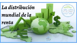La distribución mundial de la renta