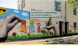 Comunidades de Aprendizaje: aprendizaje dialógico y actuaciones educativas de éxito
