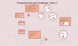 Programación para Arduino - Clase 7