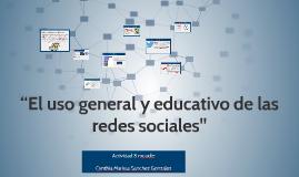 """""""El uso general y educativo de las redes sociales"""