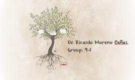Dr. Ricardo Moreno Cañas.