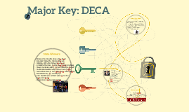 Major Key: DECA