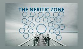 the neridic zone