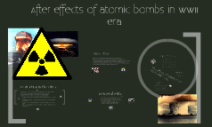 Copy of After effects of atomic bombs