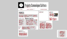 Projeto Comunique Cultura