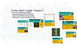 Prime unit 1 week 1 lesson 2