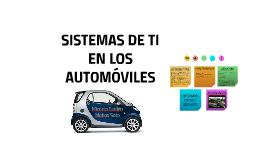 SISTEMAS DE TI EN LOS AUTOMOBILES