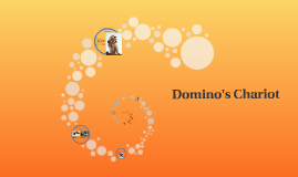 Copy of Domino's Chariot