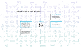 U.S. Government: 03.05 Media and Politics