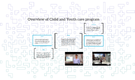 Overview of Child and Youth care program