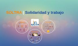 SOLTRA | Solidaridad y trabajo